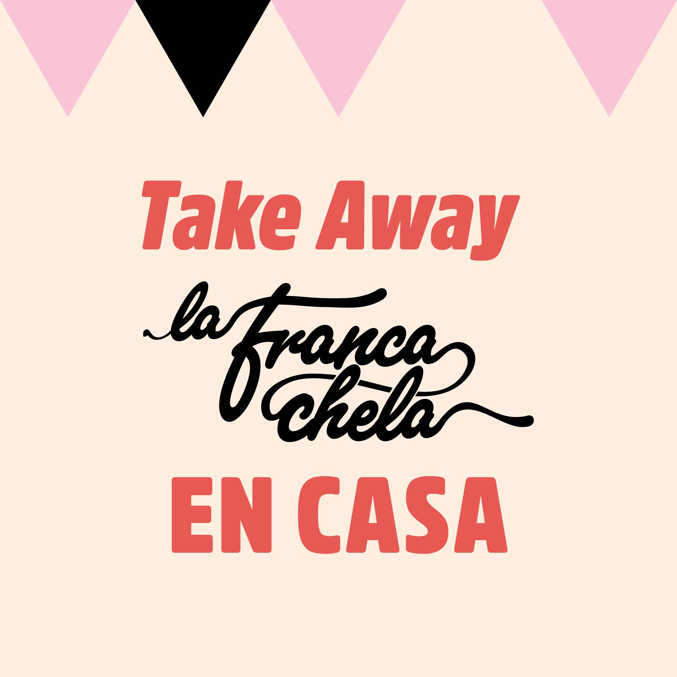 03_RRSS_LA_FRANCACHELA_Take_Away